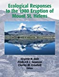 Ecological Responses to the 1980 Eruption of Mount St. Helens, , 0387238506