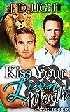 Kiss Your Lion Mouth: Chosen Book 17