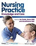 Nursing Practice - Knowledge and Care