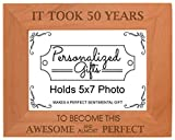 Cheap 50th Birthday Gift It Took 50 Years Awesome Natural Wood Engraved 5×7 Landscape Picture Frame Wood