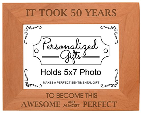 50th Birthday Gift It Took 50 Years Awesome Natural Wood Engraved 5x7 Landscape Picture Frame Wood