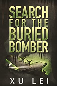 Search for the Buried Bomber (Dark Prospects Book 1) by [Lei, Xu]
