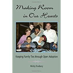 Making Room in Our Hearts: Keeping Family Ties through Open Adoption