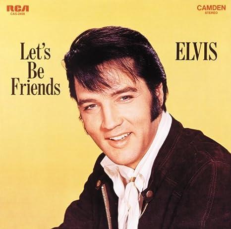 Lets Be Friends : Elvis Presley: Amazon.es: CDs y vinilos}