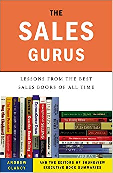 Book The Sales Gurus: Lessons from the Best Sales Books of All Time