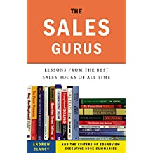 the sales gurus lessons from the best sales books of all time