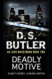 Deadly Motive: DS Jack Mackinnon series (Volume 1)