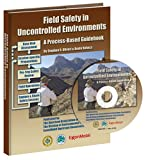 Field Safety in Uncontrolled Environments, Stephen R. Oliveri and Kevin Bohacs, 0891818278