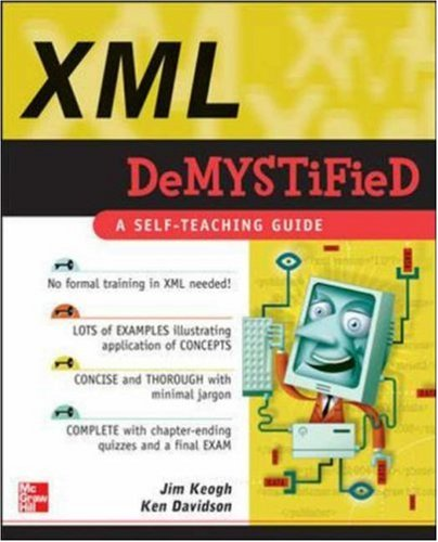 [PDF] XML Demystified Free Download | Publisher : McGraw-Hill Osborne Media | Category : Computers & Internet | ISBN 10 : 0072262109 | ISBN 13 : 9780072262100