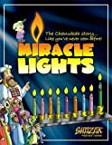 img - for Miracle Lights: The Chanukah Story! book / textbook / text book