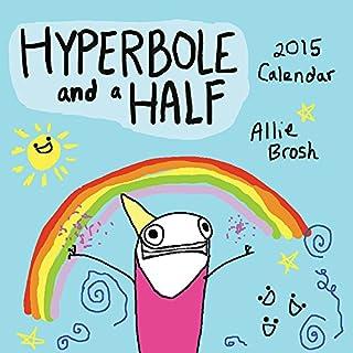 Hyperbole and a Half 2015 Wall Calendar (1419714104)   Amazon Products
