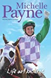 img - for Life As I Know It by Michelle Payne (2016-05-30) book / textbook / text book