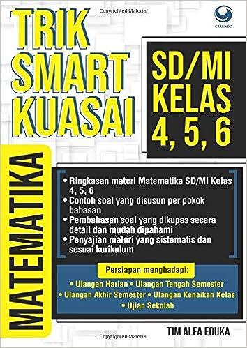 Trik Smart Kuasai Matematika Sd Mi Kelas 4 5 6 Indonesian Edition Alfa Eduka Tim 9786020504629 Amazon Com Books