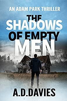 The Shadows of Empty Men (Adam Park Thriller Book 3) by [Davies, A. D.]