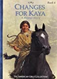 Changes for Kaya, Janet Beeler Shaw, 0613462149
