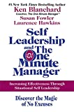 img - for Self Leadership and the One Minute Manager: Increasing Effectiveness Through Situational Self Leadership book / textbook / text book