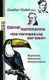 """Daniel Kehlmanns """"Die Vermessung der Welt"""": Materialien, Dokumente, Interpretationen"""