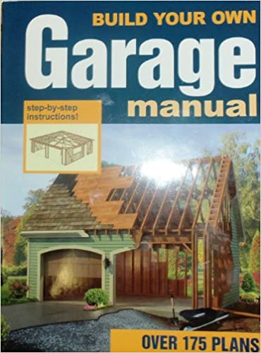 Build Your Own Garage >> Build Your Own Garage Manual Amazon Co Uk Michael Kirchwehm