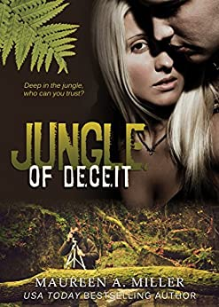 JUNGLE OF DECEIT by [Miller, Maureen A.]