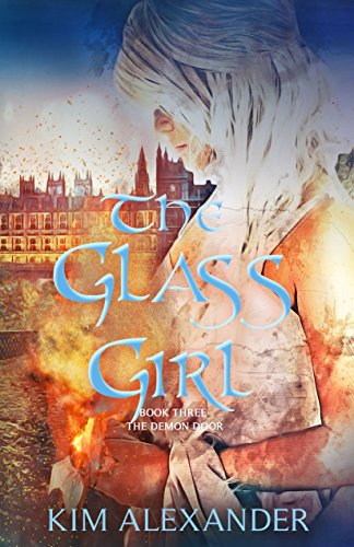 The Glass Girl (The Demon Door Book 3) by [alexander, kim]