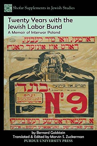 Twenty Years with the Jewish Labor Bund: A Memoir of Interwar Poland (Shofar Supplements in Jewish Studies)