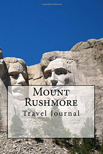 Read Online Mount Rushmore Travel Journal: Travel Journal with 150 lined pages ebook