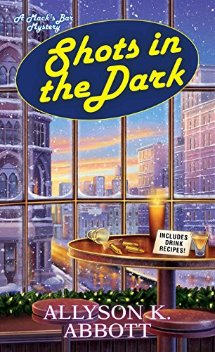 Shots in the Dark (Mack's Bar Mysteries Book 4)]()