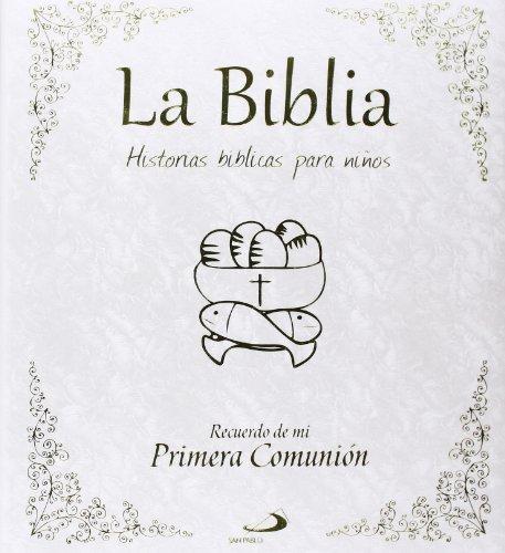 La Biblia. Historias bíblicas para niños: Dios te cuenta. Recuerdo primera comunión