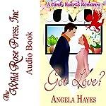 Got Love?: A Candy Hearts Romance | Angela Hayes