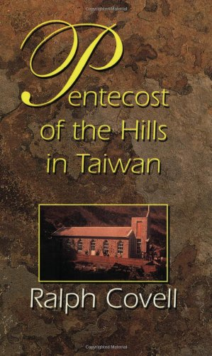 Pentecost of the Hills in Taiwan: The Christian Faith among the Original Inhabitants