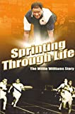 Sprinting through Life: The Willie Williams Story