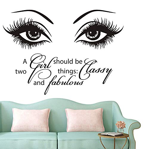 - Beauty Eyes Wall Decals Beauty Salon Girl Eyes Quote A Girl Shoud Be Two Things Classy and Fabulous Art Vinyl Bedroom Decoration Make Up Vinyl Stickers NY-380 (57X80CM, Black)
