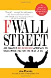 img - for F Wall Street: Joe Ponzio's No-Nonsense Approach to Value Investing For the Rest of Us book / textbook / text book