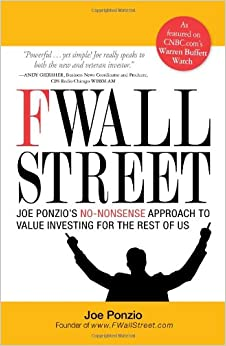 F Wall Street: Joe Ponzio's No-nonsense Approach To Value Investing For The Rest Of Us Epub Descargar Gratis