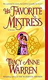 His Favorite Mistress: A Novel