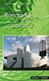Ronchamp : La Chapelle du Pelerinage a Notre-Dame du Haut de le Corbusier: Histoire, Architecture et Spiritualite, Association Ouvre Notre Dame du Haute, Association, 3795420490
