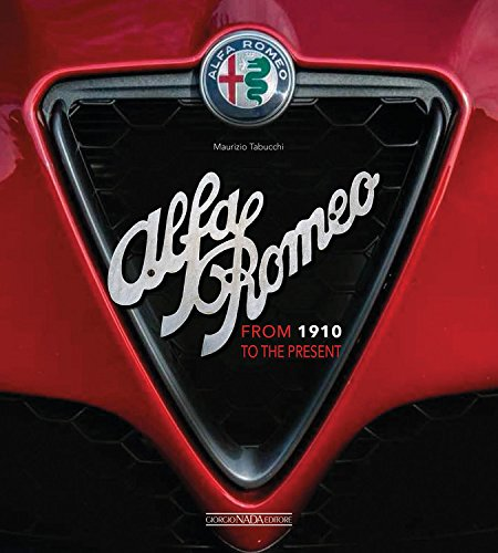 Download Alfa Romeo: From 1910 to the present ebook