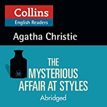 The Mysterious Affair at Styles: B2 (Collins Agatha Christie ELT Readers) | Livre audio Auteur(s) : Agatha Christie Narrateur(s) : Roger May