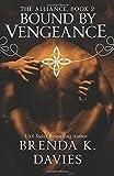 Bound by Vengeance (The Alliance) (Volume 2)
