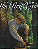 The First Vision, Joseph Smith, Cary Austin, Greg Newbold, 1573459089
