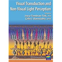 Visual Transduction And Non-Visual Light Perception (Ophthalmology Research)