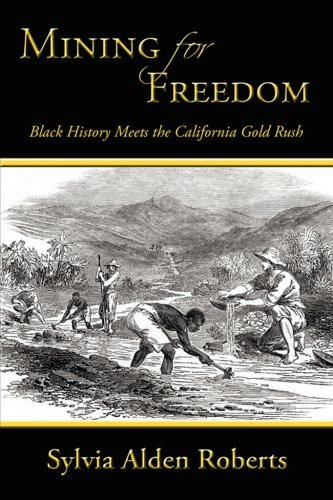 Alden Stripe (Mining for Freedom: Black History Meets the California Gold Rush)
