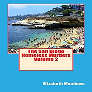 The San Diego Homeless Murders - Volume 2 Audiobook
