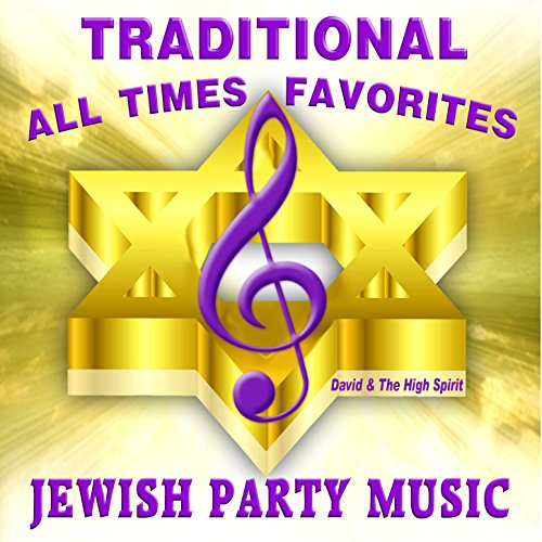 Traditional All Time Favorites Jewish Party - All Time Favorite Party Songs