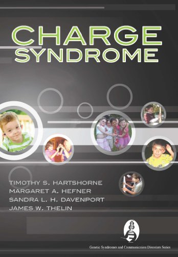 CHARGE Syndrome (Genetics and Communication Disorders) by Timothy S. Hartshorne (2010-06-30)
