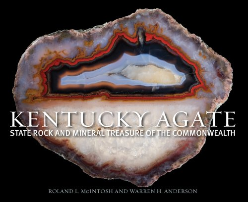 Kentucky State Gem (Kentucky Agate: State Rock and Mineral Treasure of the Commonwealth)