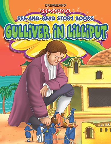 See and Read – Gulliver in Lilliput (Pre-School See and Read Story Books)