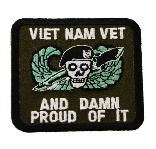 Vietnam Vet and Damn Proud of It Veteran Iron or Sew on Embroidered Patch D38