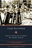 Nazi Plunder, Kenneth D. Alford, 030681241X