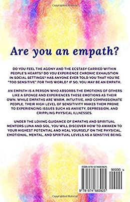 Awakened Empath: The Ultimate Guide to Emotional, Psychological and